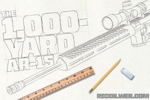 Preview – The 1,000-Yard AR-15
